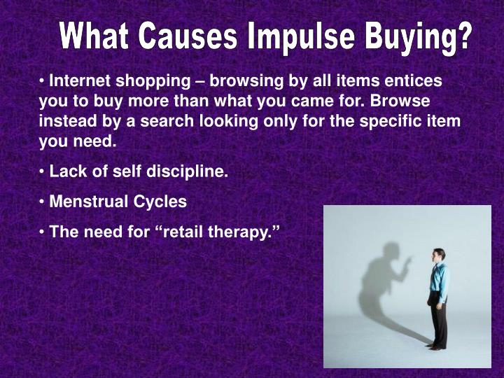 What Causes Impulse Buying?