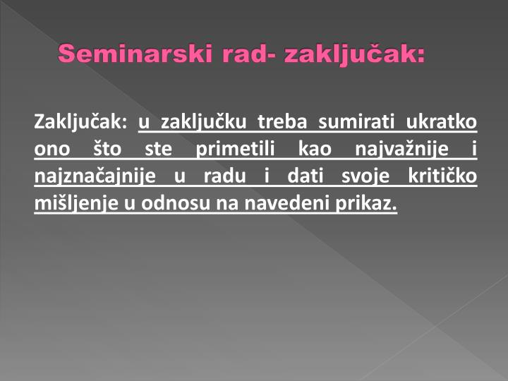 Seminarski rad- zaključak: