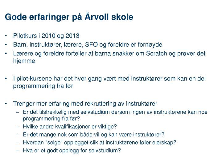 Gode erfaringer på Årvoll skole