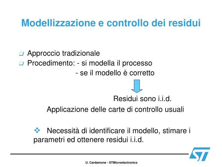 Modellizzazione e controllo dei residui