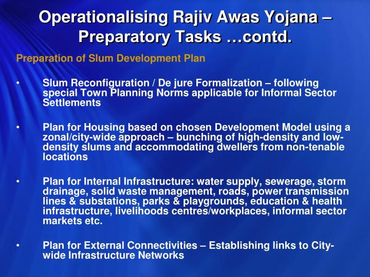 Operationalising Rajiv Awas Yojana – Preparatory Tasks …contd.