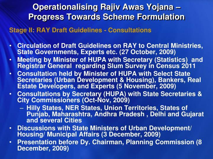 Operationalising Rajiv Awas Yojana – Progress Towards Scheme Formulation