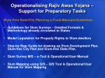 operationalising rajiv awas yojana support for preparatory tasks