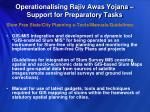 operationalising rajiv awas yojana support for preparatory tasks1