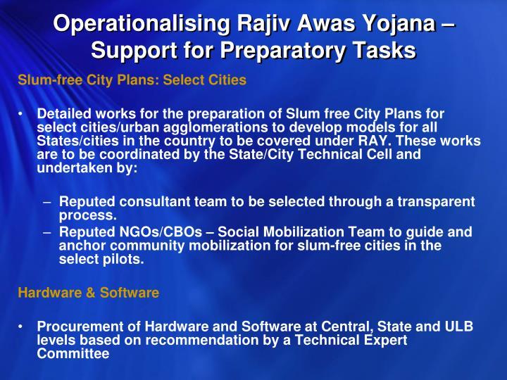 Operationalising Rajiv Awas Yojana – Support for Preparatory Tasks