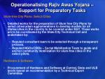 operationalising rajiv awas yojana support for preparatory tasks4