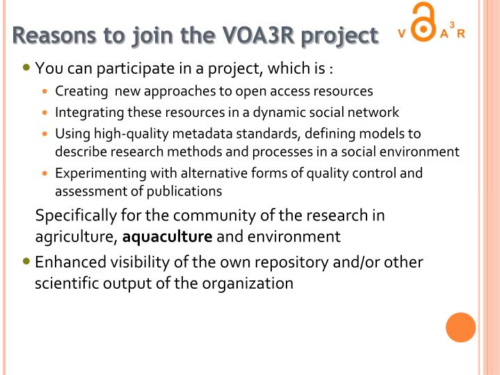 Reasons to join the VOA3R project