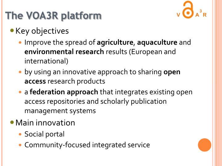 The VOA3R platform