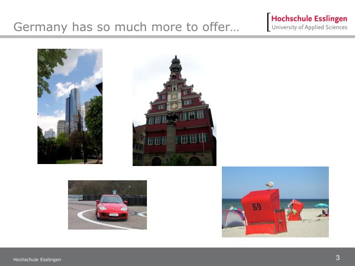 Germany has so much more to offer…
