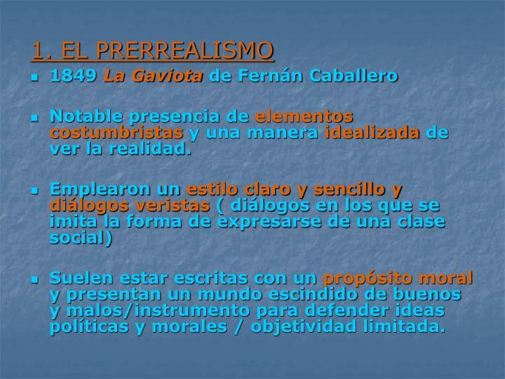 1. EL PRERREALISMO