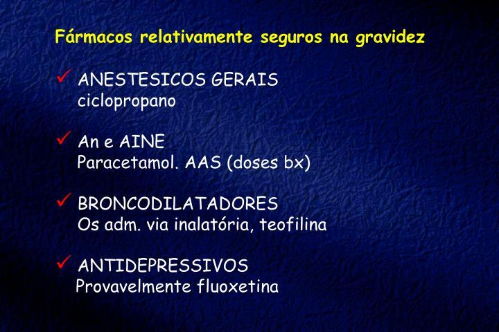 Fármacos relativamente seguros na gravidez