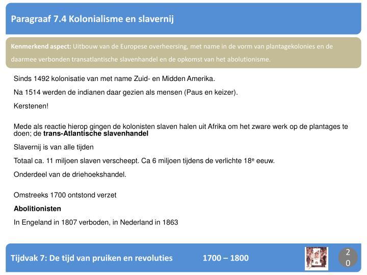 Paragraaf 7.4 Kolonialisme en slavernij