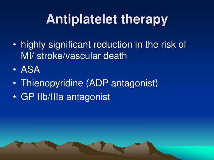 Antiplatelet therapy