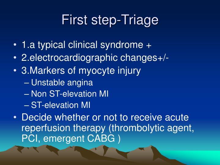 First step-Triage