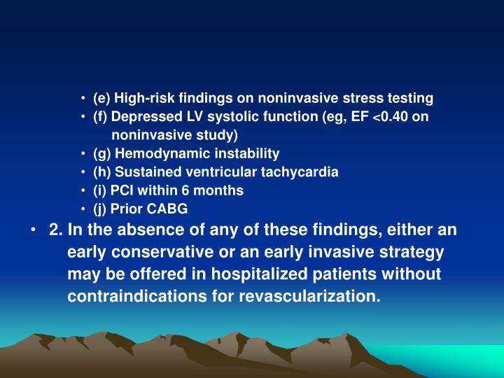 (e) High-risk findings on noninvasive stress testing
