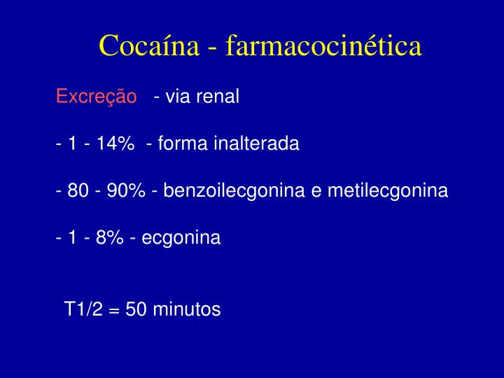 Cocaína - farmacocinética