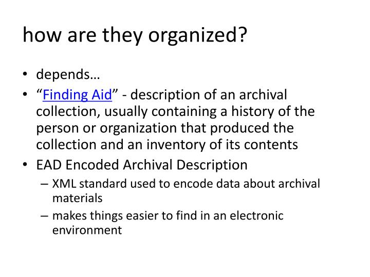 how are they organized?