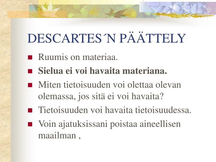 DESCARTES´N PÄÄTTELY