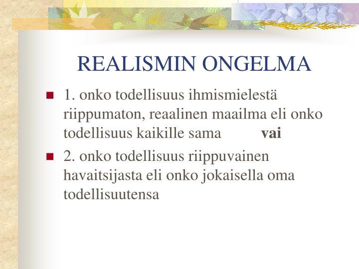 REALISMIN ONGELMA