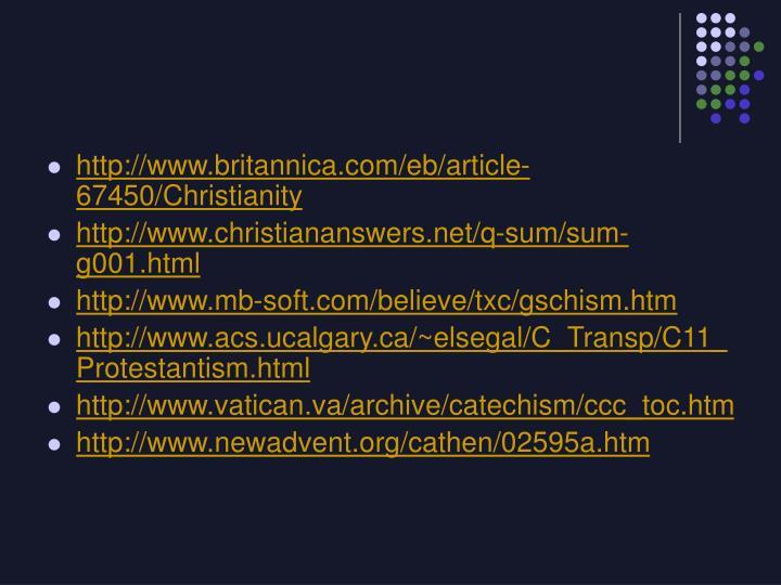 http://www.britannica.com/eb/article-67450/Christianity