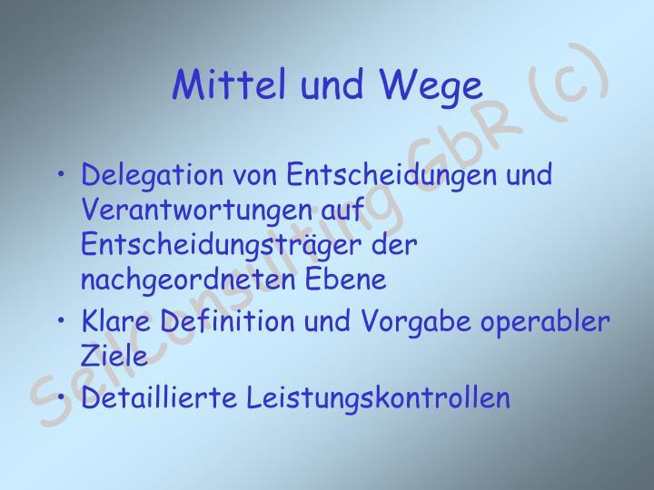Delegation von Entscheidungen und Verantwortungen auf Entscheidungsträger der nachgeordneten Ebene