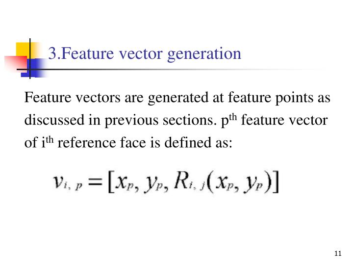 3.Feature vector generation