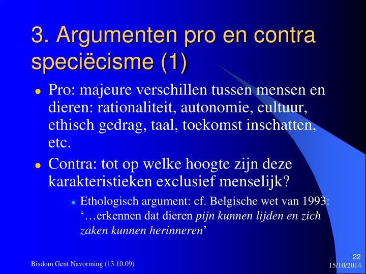 3. Argumenten pro en contra speciëcisme (1)