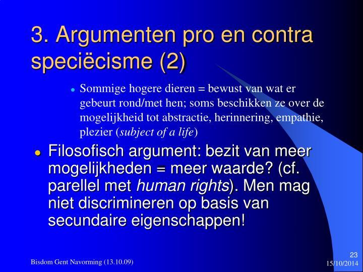 3. Argumenten pro en contra speciëcisme (2)