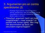 3 argumenten pro en contra speci cisme 2