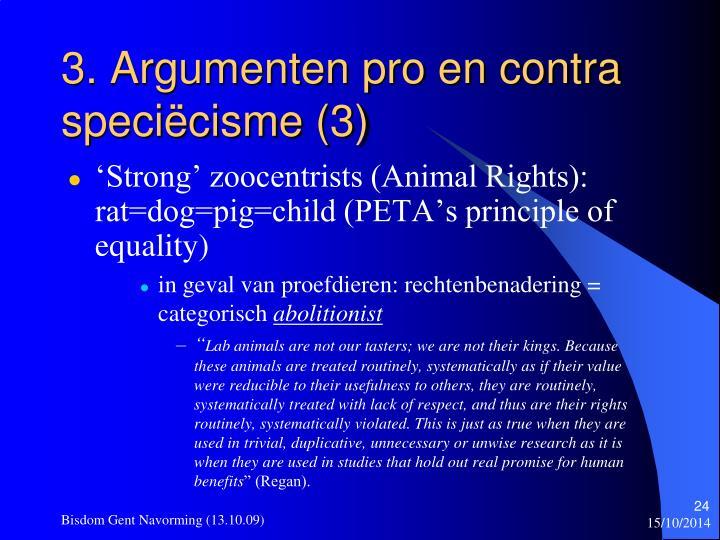 3. Argumenten pro en contra speciëcisme (3)
