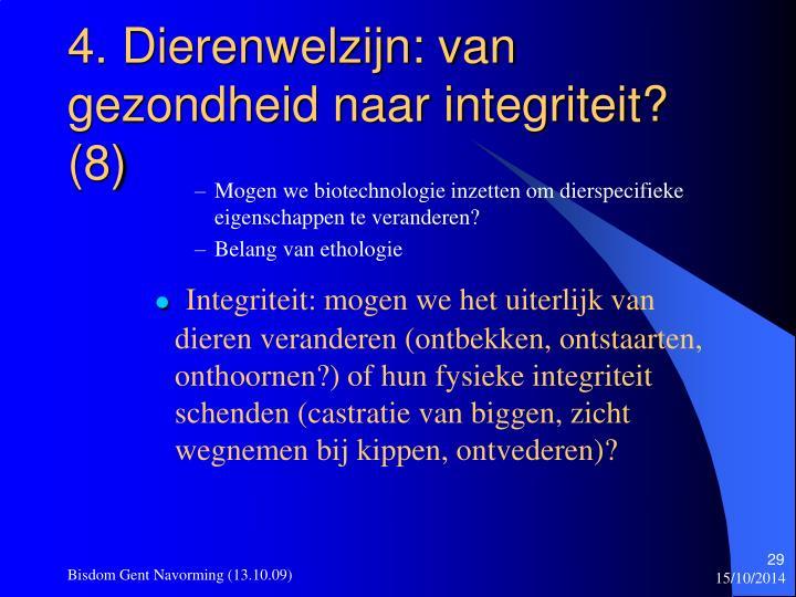 4. Dierenwelzijn: van gezondheid naar integriteit? (8)