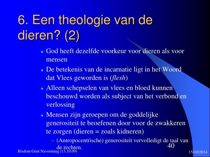 6. Een theologie van de dieren? (2)