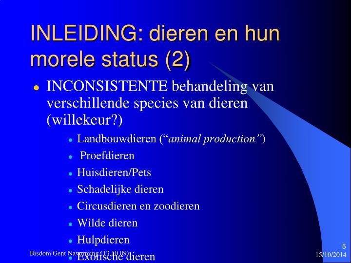 INLEIDING: dieren en hun morele status (2)