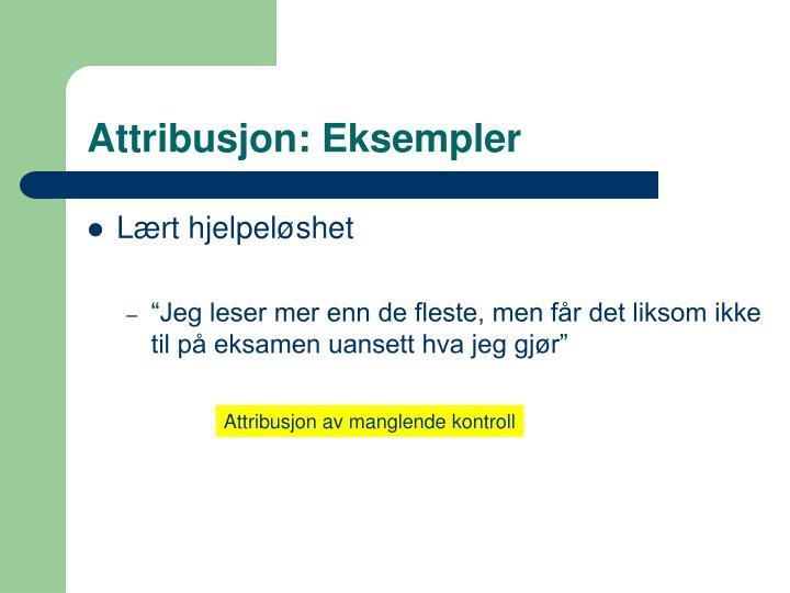 Attribusjon: Eksempler