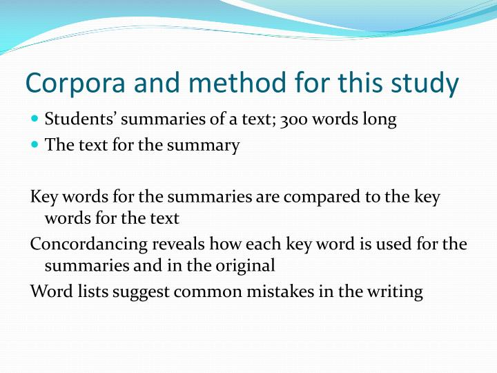 Corpora and method for this study