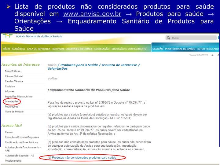 Lista de produtos não considerados produtos para saúde disponível em