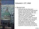 griswold v ct 1965