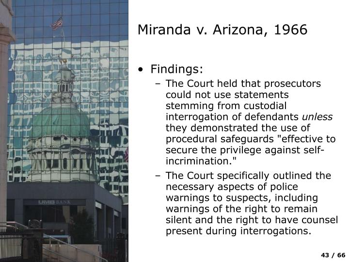 Miranda v. Arizona, 1966