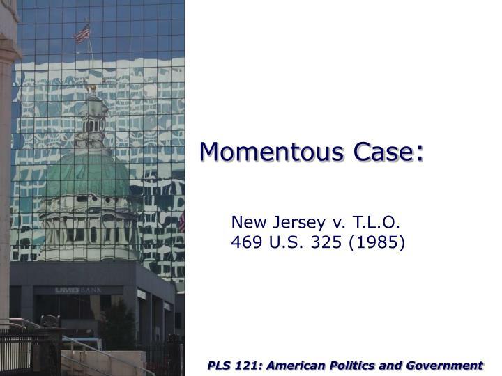 Momentous Case