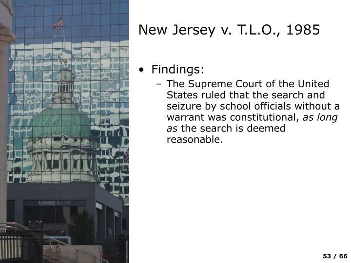 New Jersey v. T.L.O., 1985