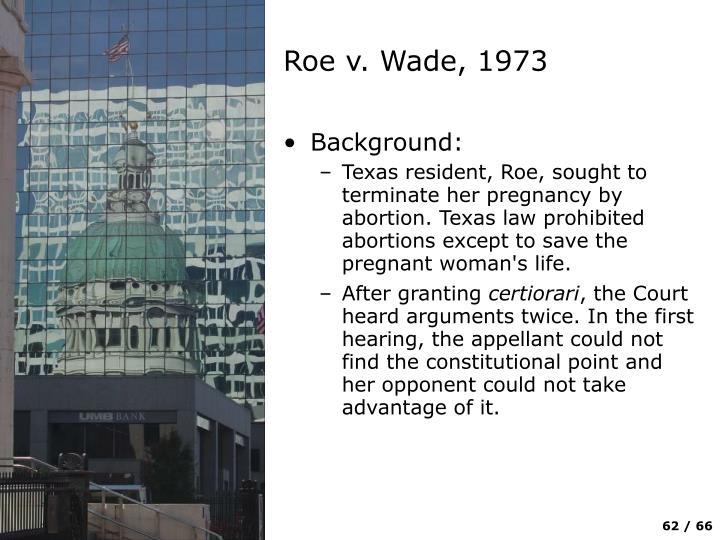 Roe v. Wade, 1973
