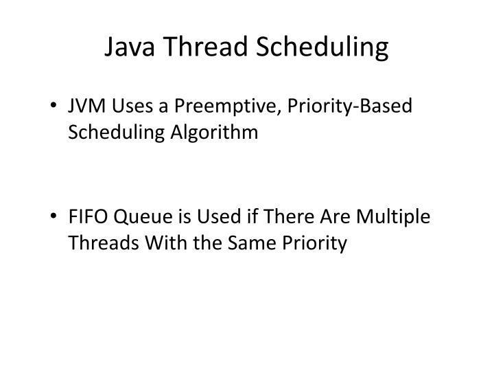 Java Thread Scheduling