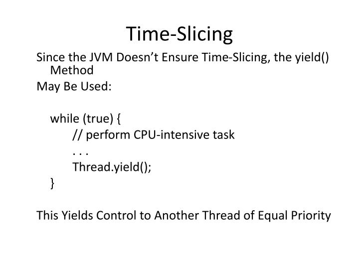 Time-Slicing