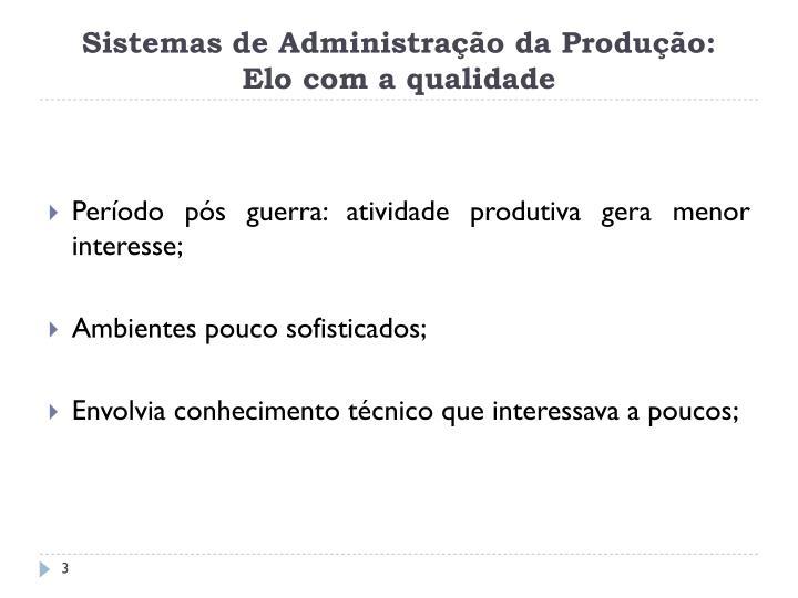 Sistemas de Administração da Produção: