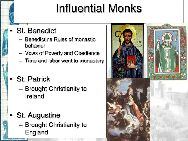 Influential Monks