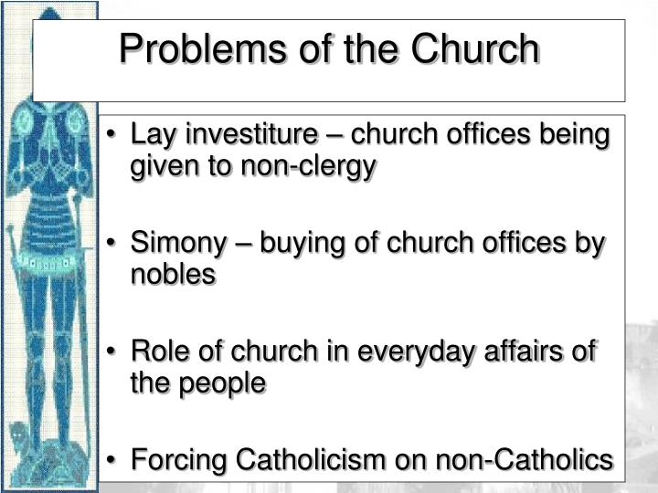 Lay investiture – church offices being given to non-clergy