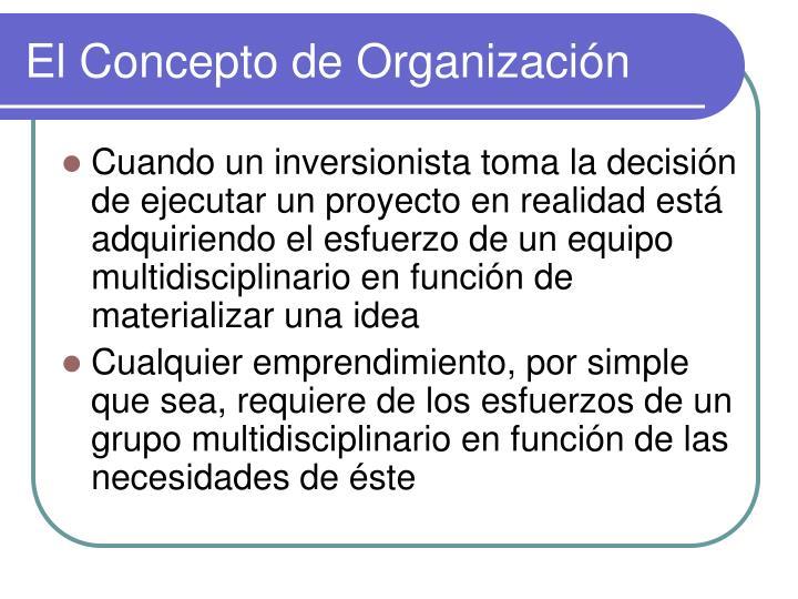 El Concepto de Organización