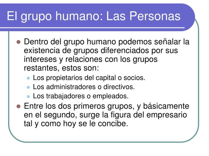 El grupo humano: Las Personas