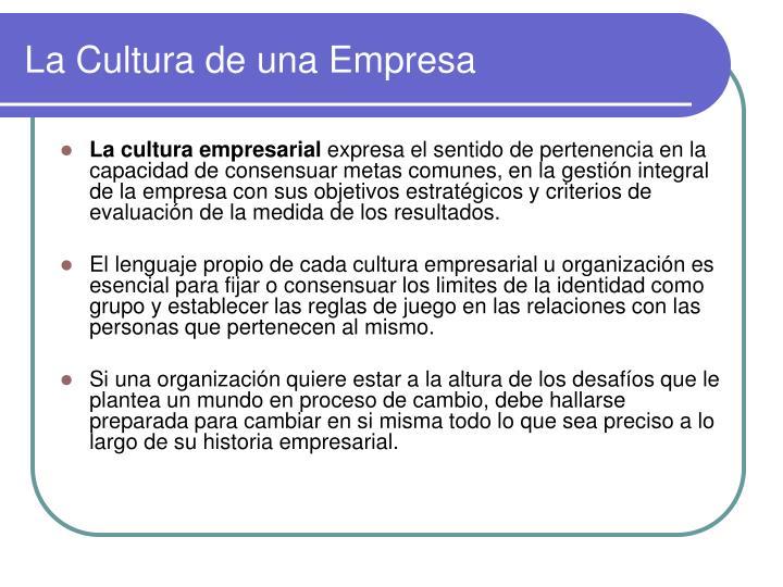 La Cultura de una Empresa