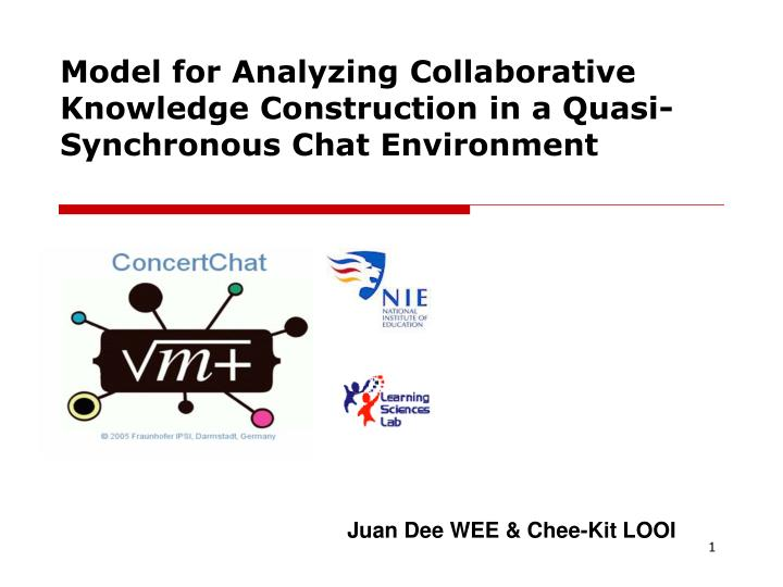 Model for analyzing collaborative knowledge construction in a quasi synchronous chat environment
